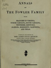 Cover of: Annals of the Fowler family | Glenn Dora Fowler Arthur