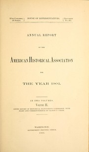 Cover of: Annual report of the American Historical Association for the year 1902