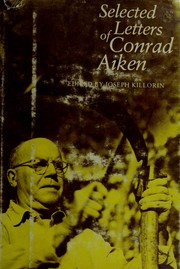Cover of: Selected letters of Conrad Aiken | Conrad Aiken