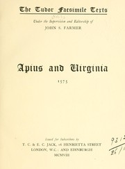 Cover of: Apius and Virginia.  1575 | Richard Bower