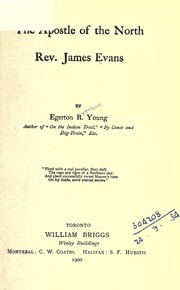 Cover of: The apostle of the North, Rev. James Evans