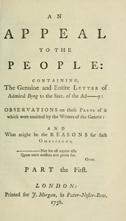 Cover of: An appeal to the people: containing the genuine and entire letter of Admiral Byng to the Secr. of the Ad------y: observations on those parts of it which were omitted by the writers of the Gazette: and what might be the reasons for such omissions