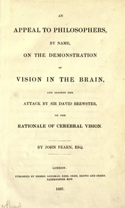 Cover of: An appeal to philosophers, by name, on the demonstration of vision in the brain