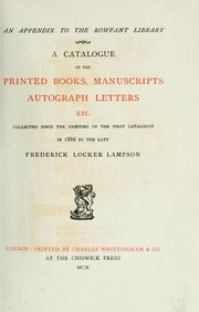 Cover of: An appendix to the Rowfant library. | Frederick Locker-Lampson