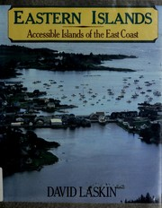 Cover of: Eastern islands: accessible islands of the East Coast
