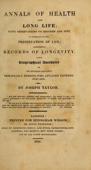 Cover of: Annals of health and long life | Taylor, Joseph