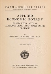 Cover of: Applied economic botany based upon actual agricultural and gardening projects | Melville Thurston Cook