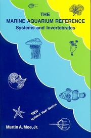 Cover of: The marine aquarium reference: Systems and Invertebrates