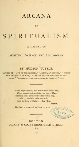 Arcana of spiritualism by Tuttle, Hudson