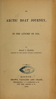 Cover of: An Arctic boat journey, in the autumn of 1854 | I. I. Hayes