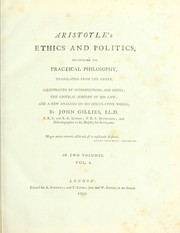 Cover of: Aristotle's Ethics and politics: comprising his practical philosophy