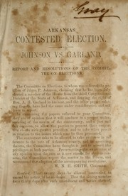 Cover of: Arkansas contested election | Confederate States of America. Congress. House of Representatives. Committee on Elections