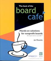 Cover of: The best of the Board café: Hands-on Solutions for Nonprofit Boards