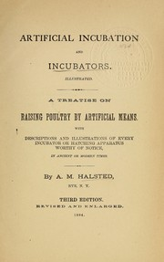 Cover of: Artificial incubation and incubators | A. M. Halsted
