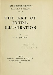 The art of extra-illustration by John Malcolm Bulloch
