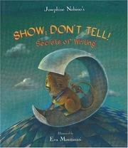 Cover of: Show; Don't Tell!