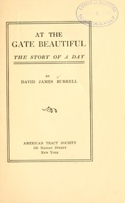 Cover of: At the gate beautiful | Burrell, David James
