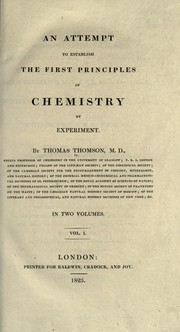 Cover of: An attempt to establish the first principles of chemistry by experiment
