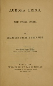 Cover of: Aurora Leigh, and other poems | Elizabeth Barrett Browning