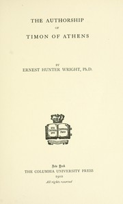 Cover of: The authorship of Timon of Athens | Wright, Ernest Hunter