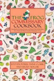 Cover of: The Frog Commissary Cookbook | Steven Poses
