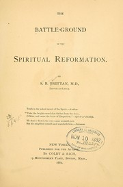 Cover of: The battle-ground of the spiritual reformation | S. B. Brittan