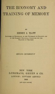 Cover of: The economy and training of memory | Henry J. Watt