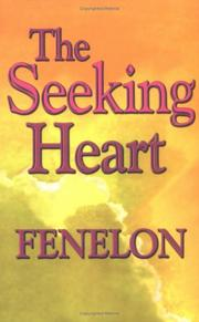 Cover of: The seeking heart: including a short biography