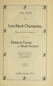 Cover of: The book of live stock champions | Philip Henry Hale