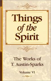 Cover of: Things of the Spirit (Works of T. Austin-Sparks)