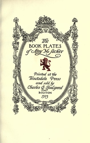 The book plates of Amy M. Sacker by Amy M. Sacker
