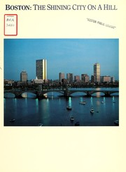 Cover of: Boston: the shining city on a hill