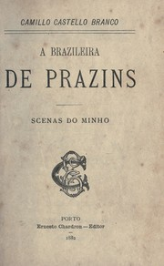 Cover of: A brazileira de Prazins: scenas do Minho.