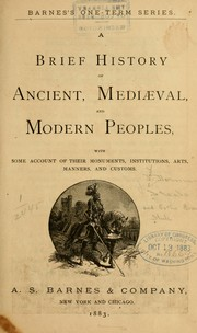 Cover of: A brief history of ancient, mediæval, and modern peoples