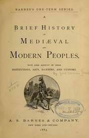 Cover of: A brief history of mediæval and modern peoples
