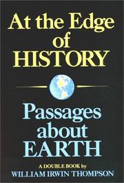 Cover of: At the Edge of History and Passages About Earth