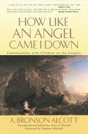 Cover of: How like an angel came I down