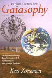 Cover of: Gaiasophy: The Wisdom of the Living Earth