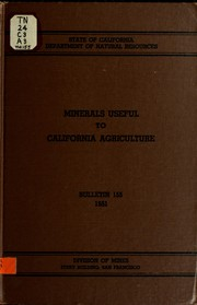 Cover of: Minerals useful to California agriculture. | California. Division of Mines and Geology.