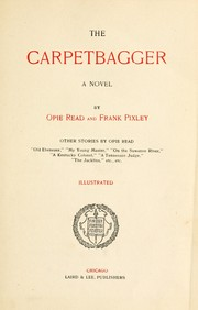Cover of: The carpetbagger | Opie Percival Read