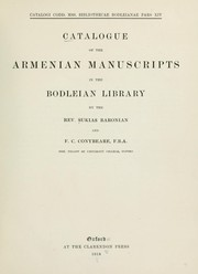 Cover of: Catalogue of the Armenian manuscripts in the Bodleian Library | Bodleian Library.
