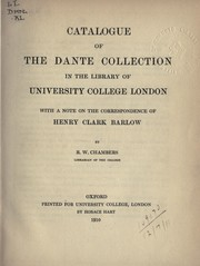 Cover of: Catalogue of the Dante Collection in the Library of University College, London | University of London. University College. Library