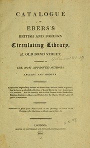 Cover of: Catalogue of Ebers's British and foreign circulating library, 27, Old Bond Street by John Ebers