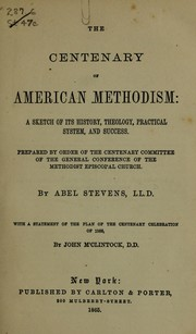 Cover of: The centenary of American Methodism