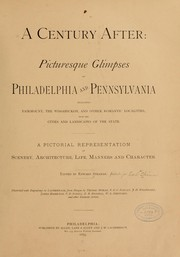 Cover of: A century after: picturesque glimpses of Philadelphia and Pennsylvania |