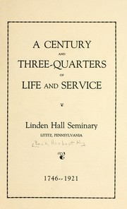 Cover of: A century and three-quarters of life and service