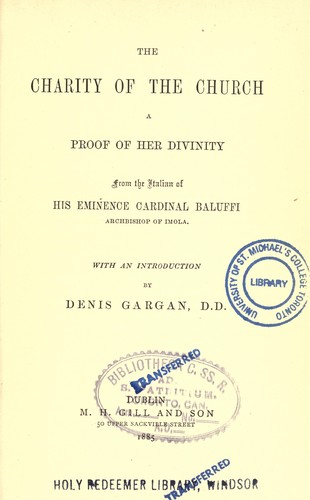 The charity of the church, a proof of her divinity by Cayetano Baluffi