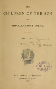 The children of the sun and miscellaneous poems by W. F. Watson