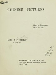 Cover of: Chinese pictures, notes on photographs made in China