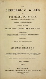 Cover of: The chirurgical works of Percivall Pott, with his last corrections